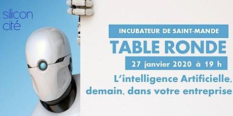 Table Ronde - L'Intelligence Artificielle, demain, dans votre entreprise billets