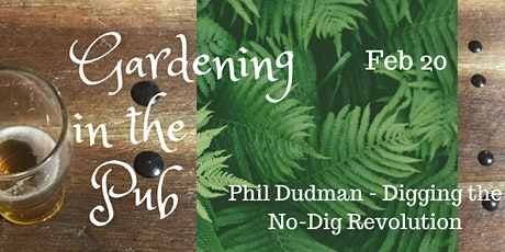 Gardening in the Pub tickets