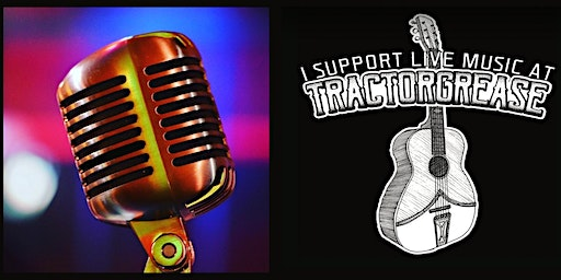 Friday Open Mic at Tractorgrease Cafe