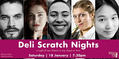 Deli Scratch Nights - a night of new theatre tickets