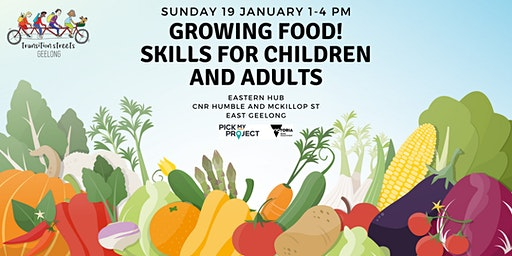 Growing Food! Skills for Children and Adults