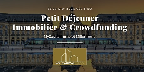 Petit-Déjeuner Immobilier & Crowdfunding billets