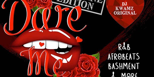 Dare Me - Valentine's Edition