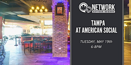 Network After Work Tampa at American Social tickets