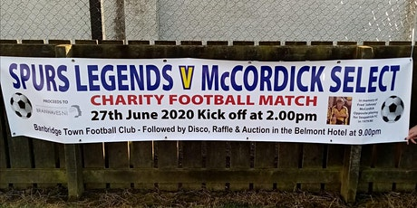 Spurs Legends V McCordick Select Charity Football Match tickets