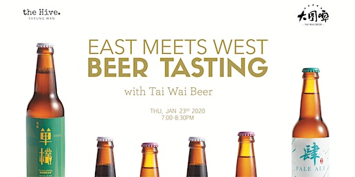 East Meets West Beer Tasting with Tai Wai Beer