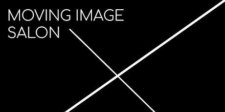MOVING IMAGE SALON - JANUARY 2020 tickets