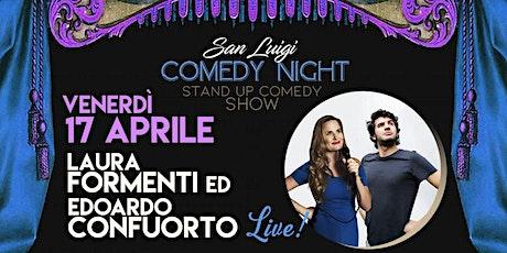 LAURA FORMENTI & EDOARDO CONFUORTO LIVE! - SPETTACOLO COMICO biglietti