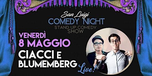 CIACCI & BLUMEMBERG LIVE!  - SPETTACOLO COMICO