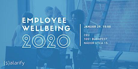 Employee wellbeing 2020-ban: elkerülhetetlen vagy csak buzzword? tickets