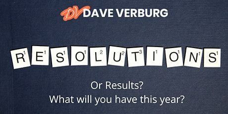 Turning Resolutions Into Results Evening Session tickets