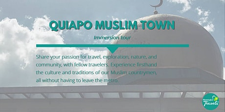 Quiapo Muslim Town Cultural Immersion tickets