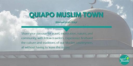 Quiapo Muslim Town Cultural Immersion