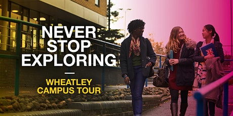 Oxford Brookes Campus Tour - Wheatley - 27 March 2020 tickets