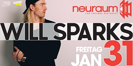 Soundclub pres. WILL SPARKS @ neuraum Club Tickets