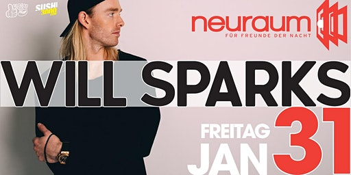 Soundclub pres. WILL SPARKS @ neuraum Club