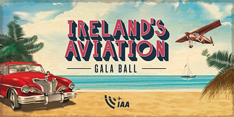 Ireland's Aviation Gala Ball 2020 tickets