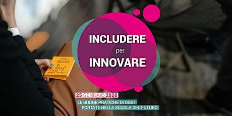 Includere per Innovare biglietti