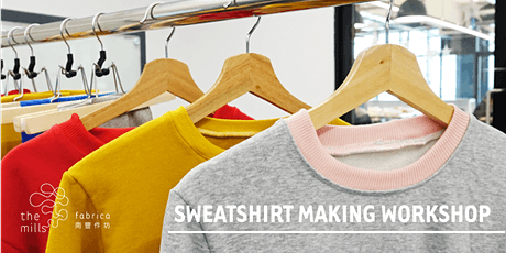 Sweatshirt Making Workshop tickets