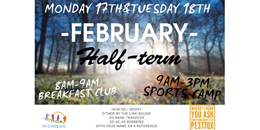 February 2 day Half term camp