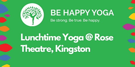 Lunchtime Yoga @ Rose Theatre tickets