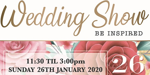 The Bedfordshire Wedding Show @TheSharnbrook 2020