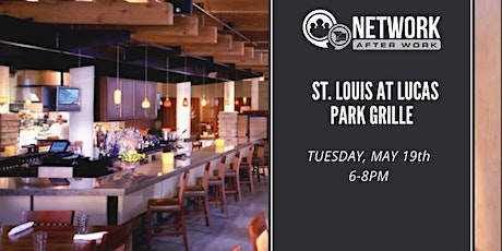 Network After Work St. Louis at Lucas Park Grille tickets