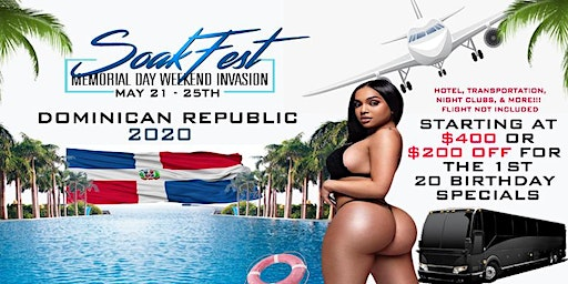 Soak Fest Memorial Day Weekend Dominican Republic Invasion