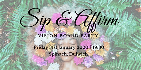 Sip & Affirm - Vision Board Party. tickets