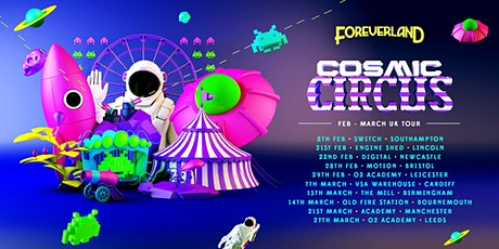 Foreverland Cosmic Circus Rave (The Mill, Birmingham) tickets