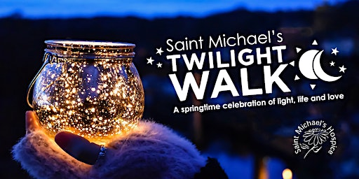 Saint Michael's Twilight Walk