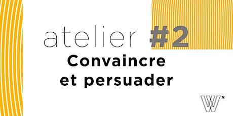 Les défis de l'entrepreneur par M. Wildhaber  N°2 convaincre et persuader Tickets