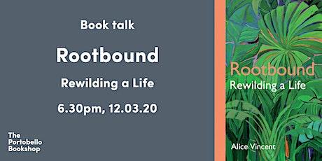 Rootbound: Rewilding a Life tickets