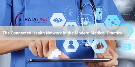 Lunch and Learn Series: Connected Health and the Modern Medical Practice tickets
