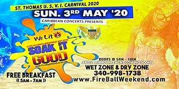 FIREBALL WEEKEND - 3 Events - USVI Carnival Weekend 2020