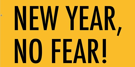 New Year No Fear - Start 2020 on your terms tickets