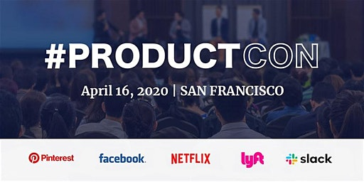 ProductCon San Francisco: The Product Management Conference