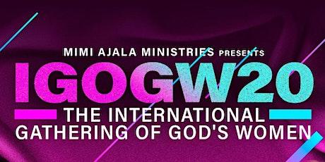 International Gathering Of God's Women 2020- I Am His tickets