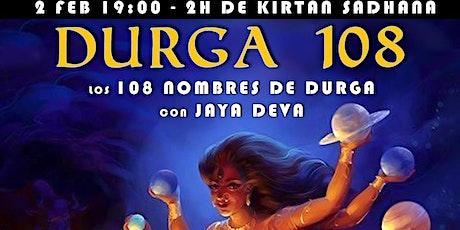 Durga 108 - Kirtan Sadhana entradas