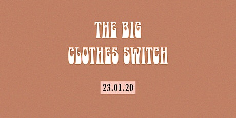 The Big Clothes Switch tickets