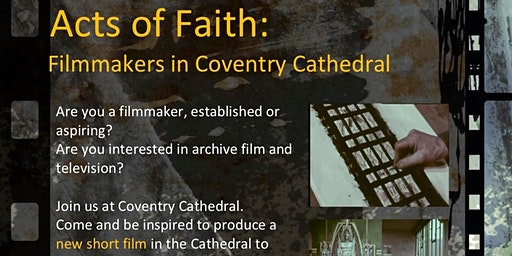 Acts of Faith: Filmmakers in Coventry Cathedral