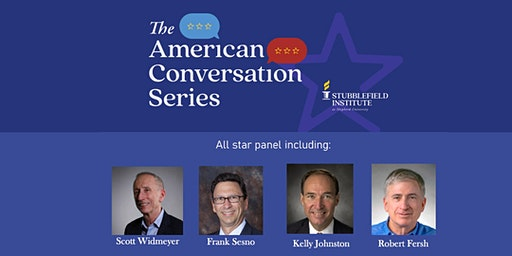 The American Conversation Series: Talking Politics in an Angry America