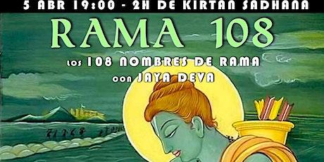 Rama 108 - Kirtan Sadhana entradas
