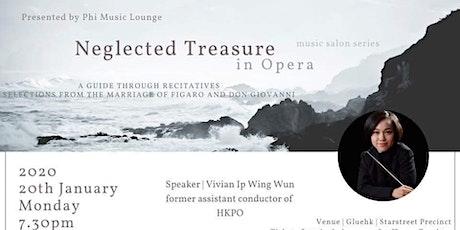 Neglected Treasure in Opera • Vivian Ip tickets