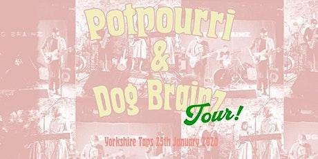 Potpourri & Dog Brainz in Lancaster tickets