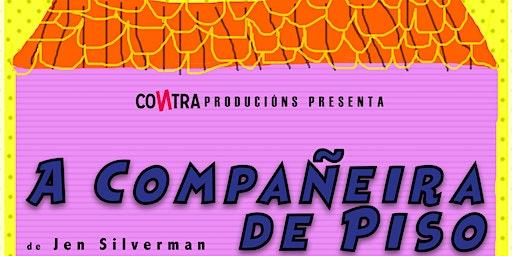 A COMPAÑEIRA DE PISO | Vigocultura (viernes)
