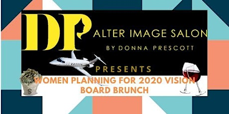 Women Planning For 2020 Vision Board Brunch (All Inclusive) tickets