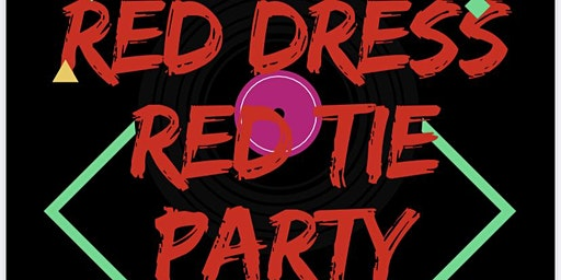 Red Dress/ Red Tie Party