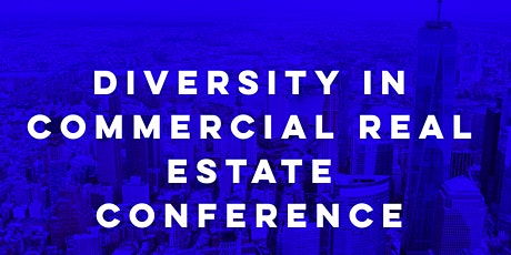 Diversity in Commercial Real Estate Conference 2020 tickets