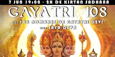 Gayatri 108 - Kirtan Sadhana entradas